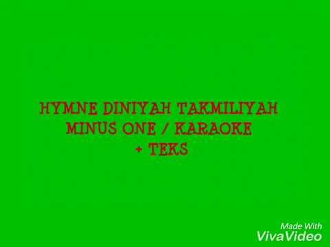Hymne Diniyah Takmiliyah Karaoke/MinusOne+Teks FKDT