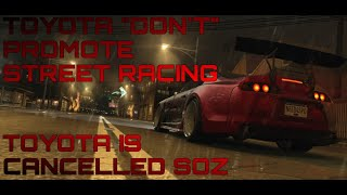 APPARENTLY TOYOTA DOESN'T PROMOTE STREET RACING [TOYOTA CANCELLED SOZ] (NFS NO LIMITS / GAMEPLAY)
