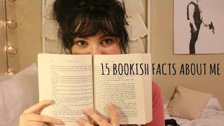 15 BOOKISH FACTS ABOUT ME