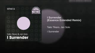 I Surrender Essence Extended Rmx