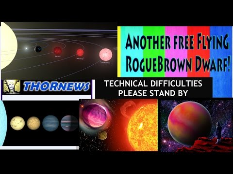 NASA finds another Brown Dwarf in our Solar Neighborhood! - THORnews 420 Technical Difficulties