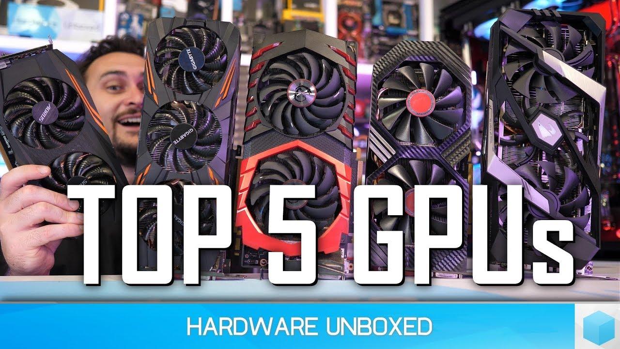 Top 5 Best GPUs Right Now, December 2018