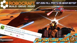Robocraft (EP 226) All Parts on Mega Bots!?