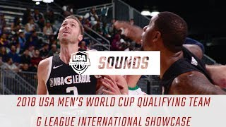 Sights and Sounds: 2018 USA Men's World Cup Qualifying Team NBA G League International Challenge