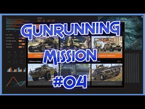 "GTA5 ONLINE GUNRUNNING MISSION #04 : ""OFFSHORE ASSETS"""