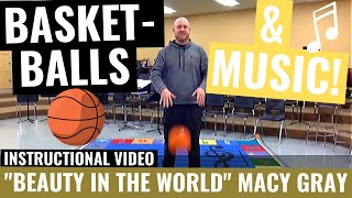 """Beauty in the World"" Basketball Routine Details"