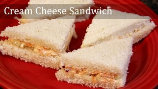 Cream Cheese Sandwich Recipe | Easy Veg Breakfast & Evening Snacks Recipes By Shilpi