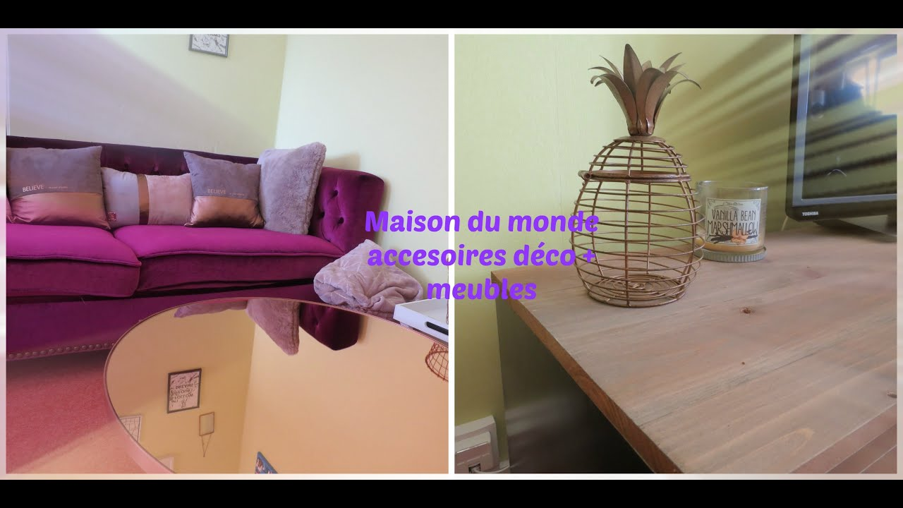 Haul Close Up Deco Et Meuble Salon Maison Du Monde Youtube