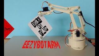 HOW TO MAKE AN EEZYbotARM – 3D PRINTED ROBOTIC ARM ? PART 1- MECHANIC