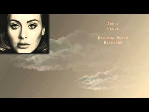 ADELE - HELLO (MARIMBA REMIX) *FREE DOWNLOAD RINGTONE*
