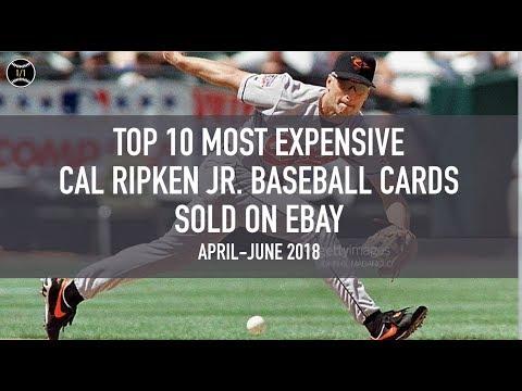 Top 10 Most Expensive Cal Ripken Jr Baseball Cards Sold On Ebay