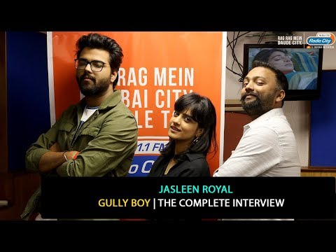 Jasleen Royal | The Complete Interview | Gully Boy | Jahaan Tu Chala