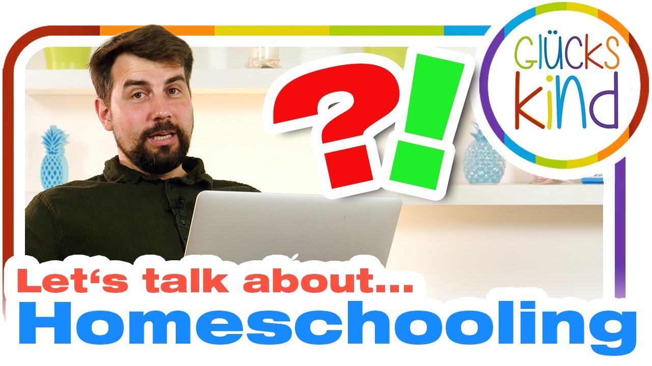 Let's talk about Homeschooling - Was kann ich falsch machen? Und was richtig?  | Das Glückskind