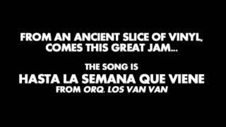 Orq. Los Van Van - Hasta La Semana Que Viene