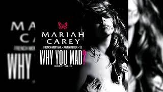 Mariah Carey - Why You Mad Ft. Justin Bieber, French Montana...