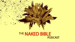 Naked Bible Podcast 224 — The Falling Away and the Restrainer