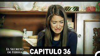 El Secreto De Feriha Capítulo 36 En Español
