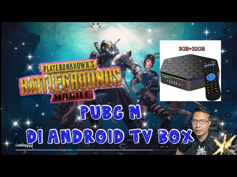 Cara Main Pubg Di Android Tv Box 2019