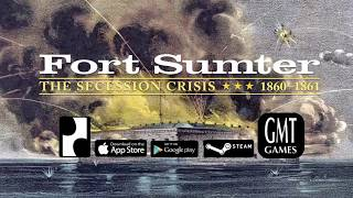 Fort Sumter Gameplay and Strategy with Mark Herman