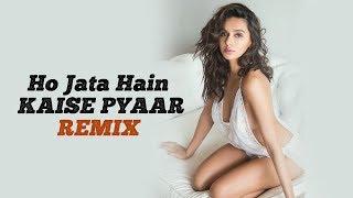 Ho Jata Hain Kaise Pyaar (Deep House Remix) - DJ Buddha Dubai