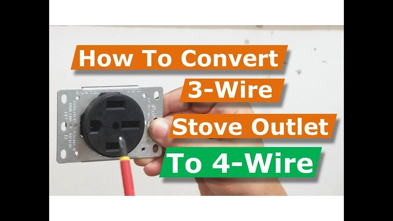 How To Convert 3 Wire 4 Oven Electric Range Electrical Outlet Wiring Receptacle Box