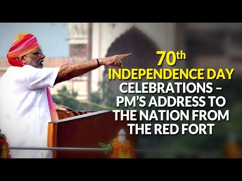 70th Independence Day Celebrations – PM's address to the Nation - LIVE from the Red Fort