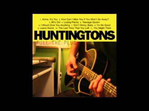 The Huntingtons - 80's Girl (Acoustic)