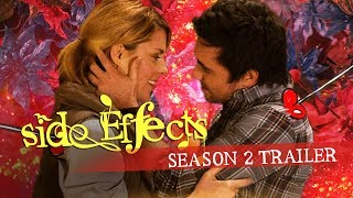 Side Effects - Season 2 - OFFICIAL TRAILER - OUT NOW!