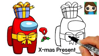 How to Draw AMONG US Christmas Present  Christmas #8
