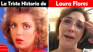 La Vida y El Triste Final de Laura Flores