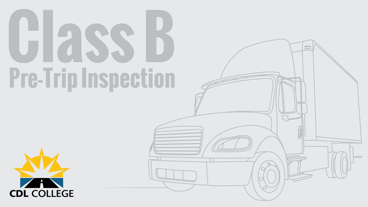 Truck Driver Students Class B Pre Trip Inspection Youtube
