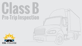 🎬 Class B Pre Trip Inspection