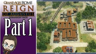 Grand Ages: Rome Campaign Gameplay - Part 1 - Let