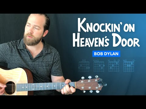 Knockin on Heavens Door easy guitar lesson w chords Bob Dylan