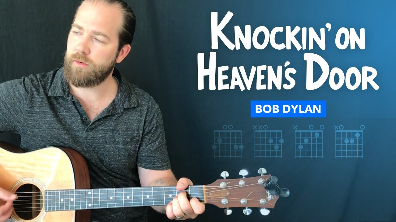 Knockin On Heavens Door Easy Guitar Lesson W Chords Bob