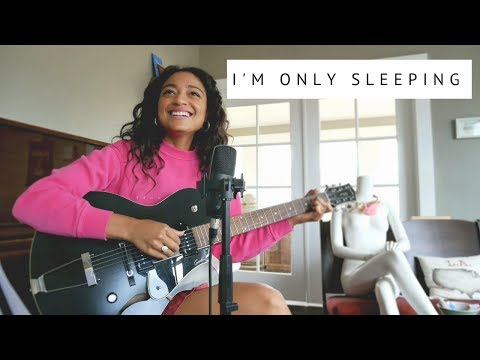 The Beatles - I'm Only Sleeping (Cover) by Dana Williams
