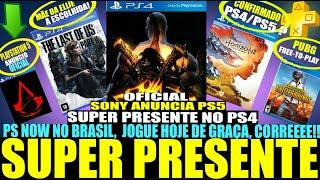 OFICIAL! SONY REVELA PLAYSTATION 5, PRESENTE NO PS4, PS NOW NO BRASIL, GRÁTIS! E+ (NOTÍCIAS PS4/PS5)
