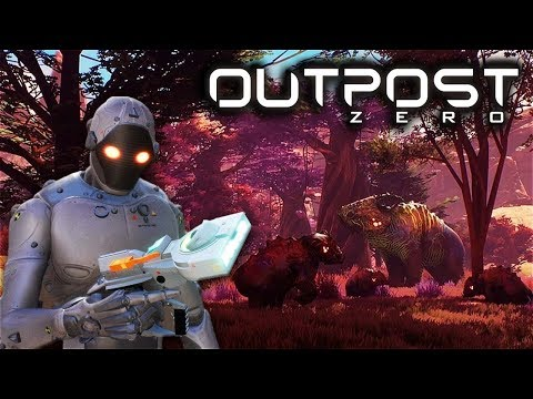 OUTPOST ZERO - Sci-Fi Survival with No Man's Sky Aesthetic - Let's Play Outpost Zero Gameplay Part 1