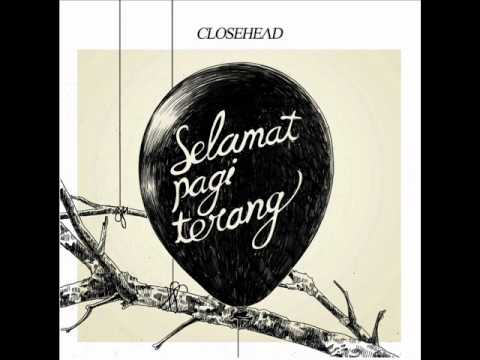closehead - My Friend