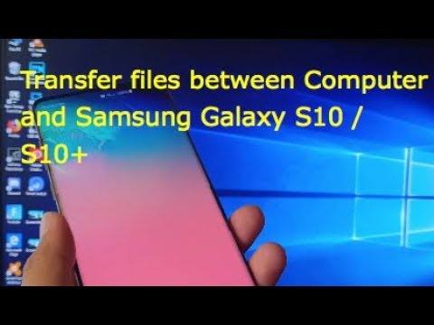 Samsung Galaxy S10 / S10+: How To Transfer Files Between Computer | Drag Drop & Copy Paste
