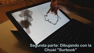 Chuwi Surbook: Dibujo Parte 2