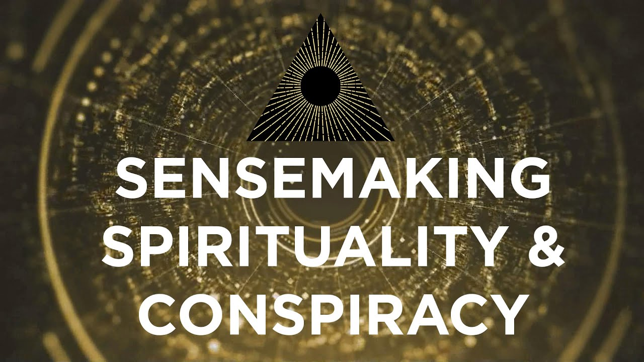 Spirituality & Conspiracy. What's Going On?