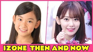 IZONE MEMBER THEN AND NOW