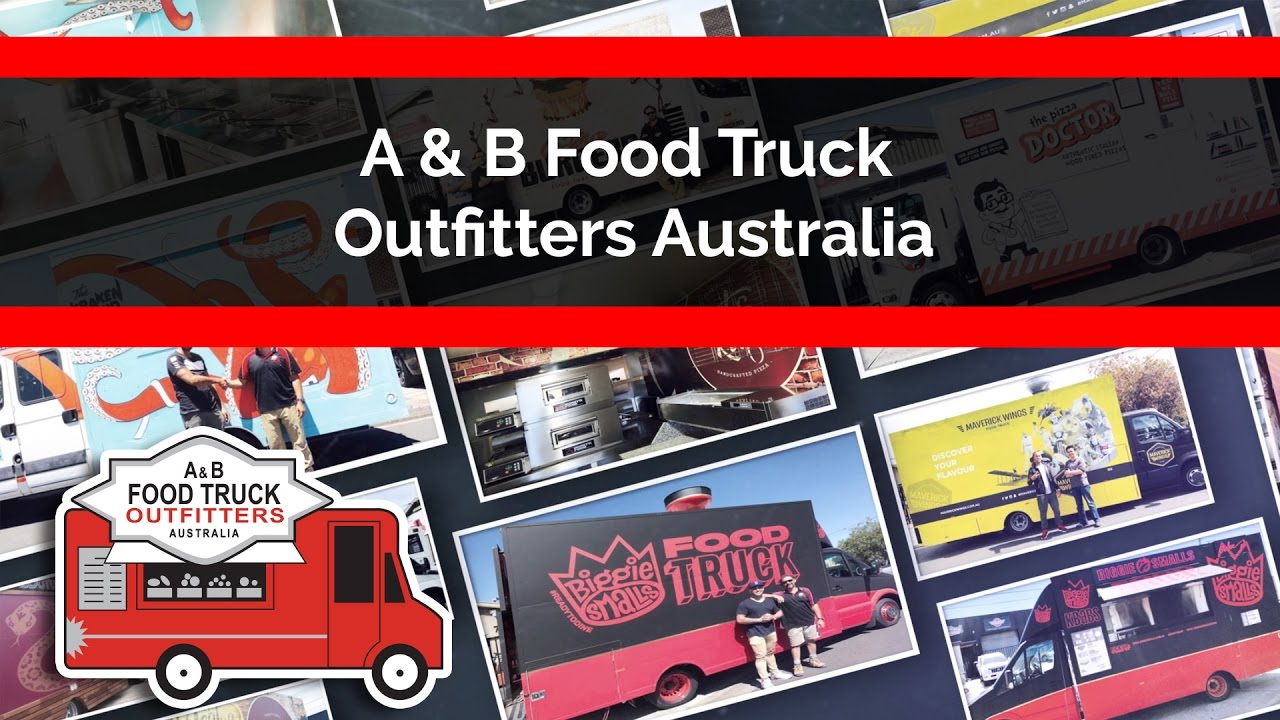 A B Food Truck Outfitters Australia