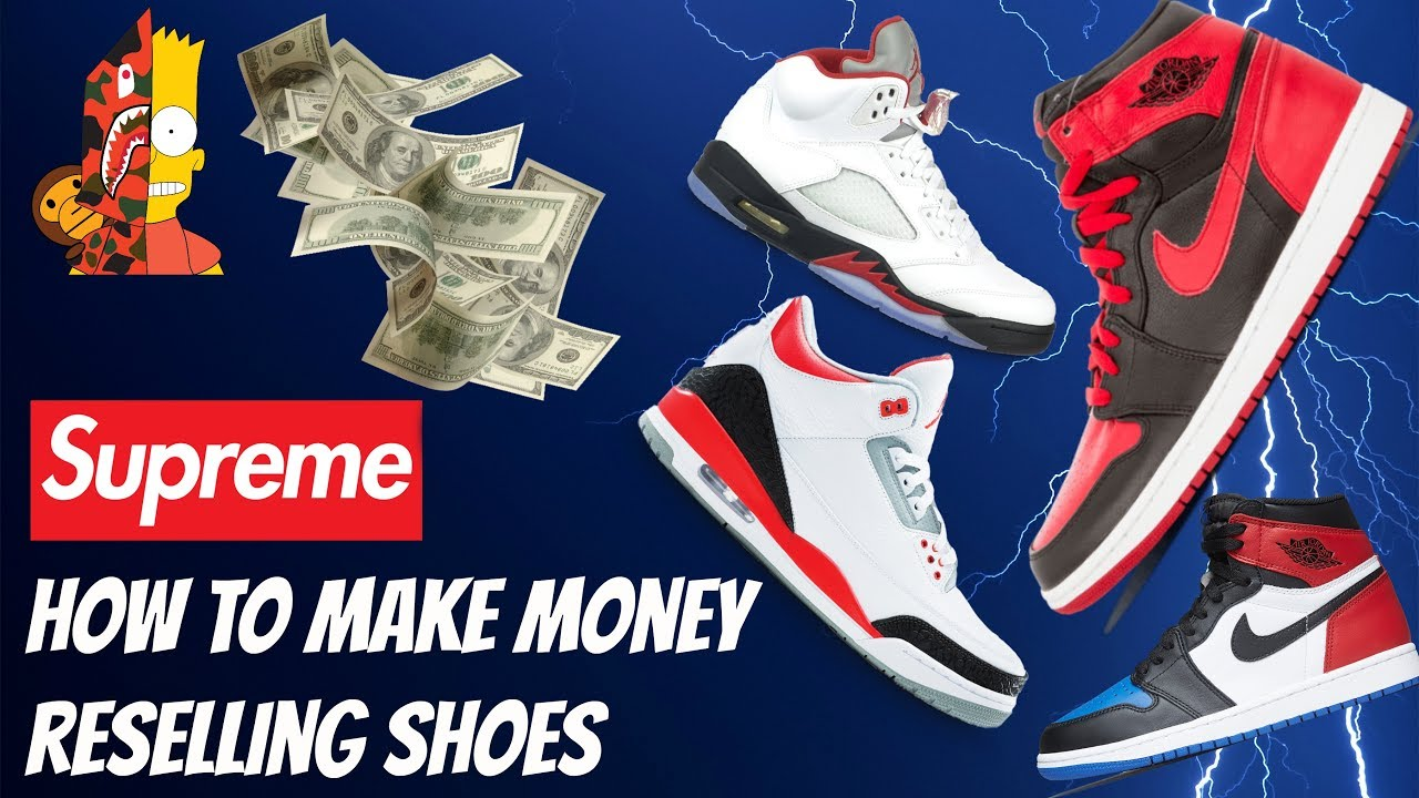 f57aeba45 HOW TO MAKE MONEY RESELLING SNEAKERS AS A TEEN - MAKE MONEY SELLING BAPE  AND SUPREME