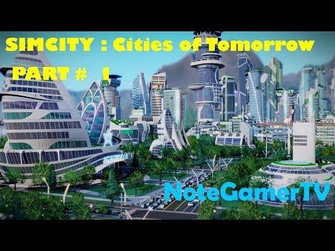 Simcity : Cities of Tomorrow Thailand # 1 - เส้นทางสู่เมือง�ห่งอนาคต