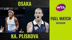 Naomi Osaka vs. Karolina Pliskova   Full Match   2020 Brisbane Semifinal
