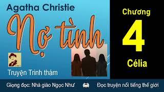 Nợ tình | Chương 4 | Agatha Christie | Ngoc Nhu