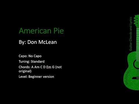 American Pie - Don Mclean - Guitar Lyrics and Chords