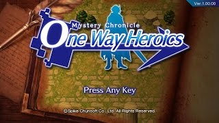 Mystery Chronicle: One Way Heroics - 65 Minute Playthrough [PC]